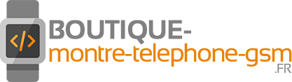 Boutique-montre-telephone-gsm.fr
